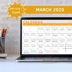 Social Media Calendar: Service-Based Business – March 2020